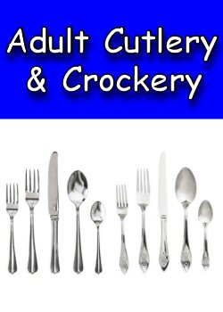 Adult Cutlery and Crockery